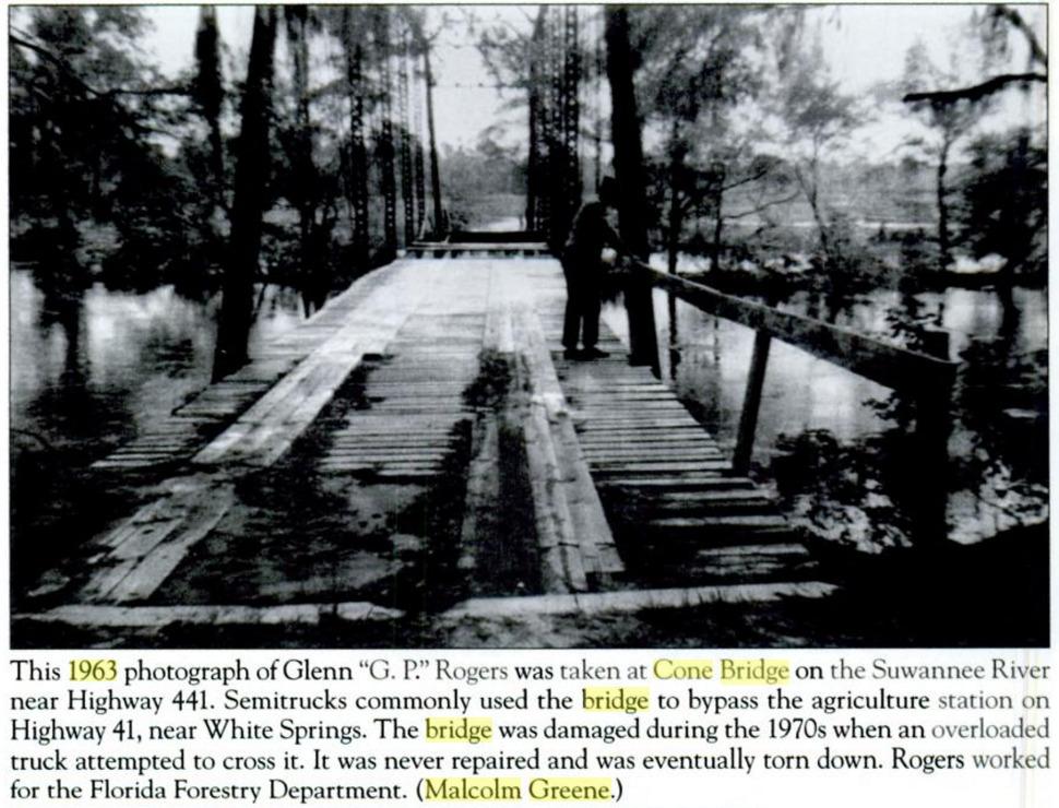 970x740 Old Cone Bridge, 1963, Suwannee River, in Hamilton County, by Marsanne Petty, by John S. Quarterman, for WWALS.net, 11 May 2009