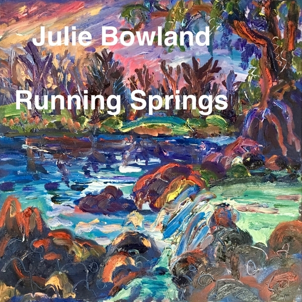 Springs, painting by Julie Bowland